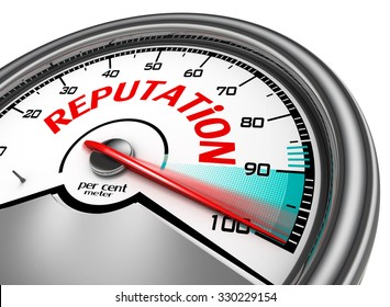 Reputation conceptual meter indicate hundred per cent, isolated on white background