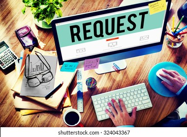 Request Require Desire Need Order Demand Concept