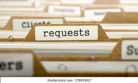 Requests Concept. Word on Folder Register of Card Index. Selective Focus.