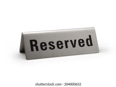Reserved brushed metal steel signboard isolated white background