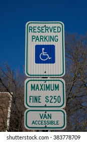 RESERVED PARKING SING FOR HANDICAPPED WITH $ 250 FINE
