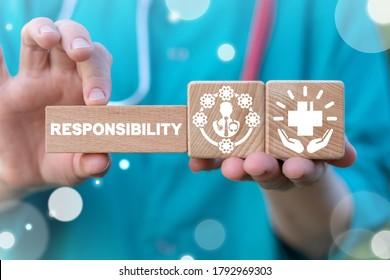 Responsibility Medicine Work Concept. Responsible Duty Doctor.