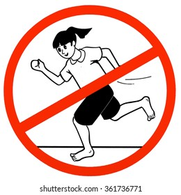 Restriction sign: no running.