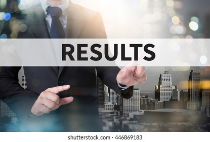 RESULTS  and businessman working with modern technology