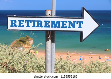 Retirement concept - English word. Beach sign text.