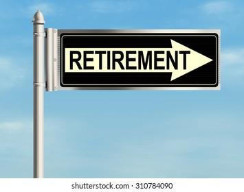 Retirement. Road sign on the sky background. Raster illustration.
