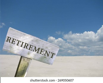 Retirement sign with clouds and skyline background