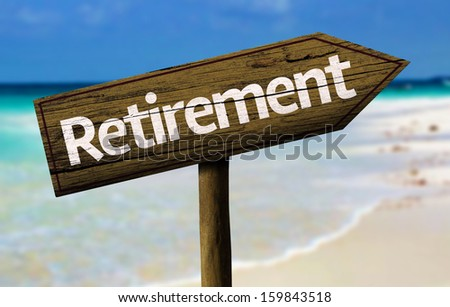 Retirement wooden sign with a beach on background
