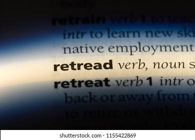 retread word in a dictionary. retread concept.