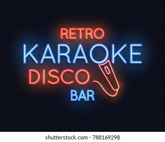 Retro disco karaoke bar neon light sign illustration. Neon light lamp glowing, karaoke club illumination