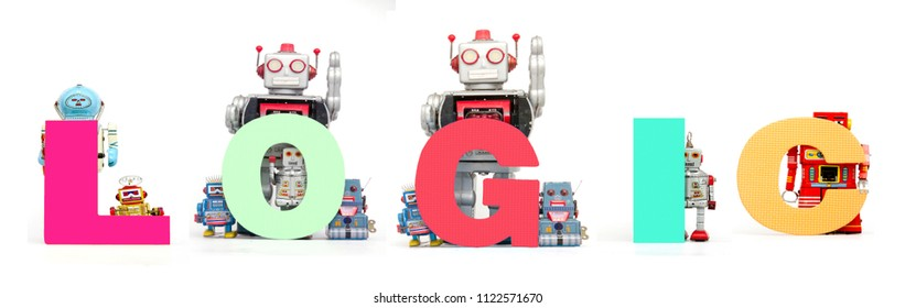 retro tin robot toys hold up the word  LOGIC isolated on white