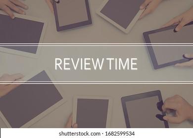REVIEW TIME CONCEPT Business Concept.