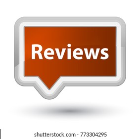 Reviews isolated on prime brown banner button abstract illustration