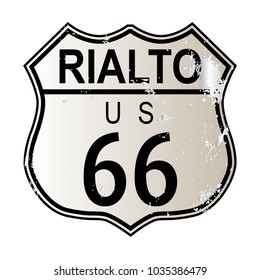 Rialto Route 66 traffic sign over a white background and the legend ROUTE US 66