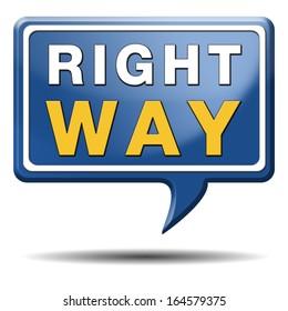 right way decision or direction for answers on questions