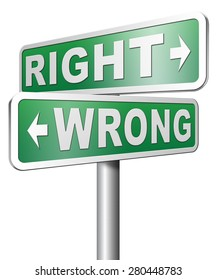 right wrong answer decision morally good or bad