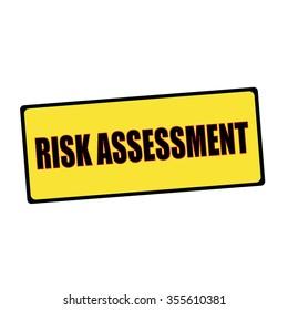 risk assessment wording on rectangular signs