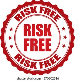 Risk free stamp.