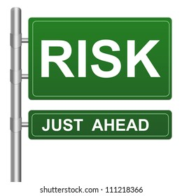 Risk Just Ahead Highway Street Sign Isolated On White Background For Business Direction Concept