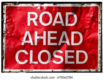 Road Ahead Closed; road sign