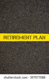 Road marking yellow paint dividing line with words RETIREMENT PLAN, concept image