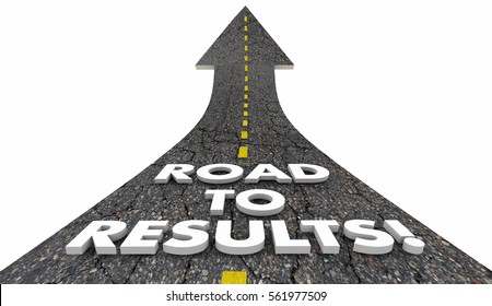 Road to Results Outcome Effective Work Project Road 3d Illustration