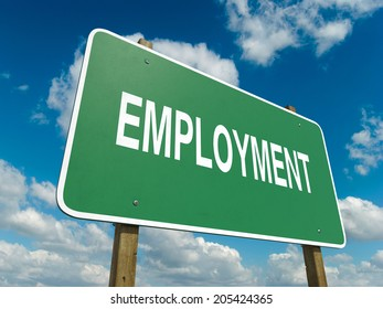 A road sign with employment words on sky background