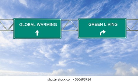 Road sign to global warming and green living
