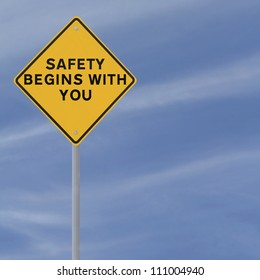 Road sign highlighting the importance of safety