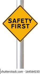 A road sign highlighting the importance of safety