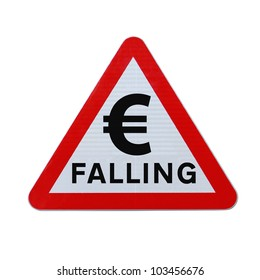 A road sign indicating the fall or depreciation of the euro currency. Applicable for business or financial concepts. (Isolated on white with clipping path.)