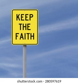 A road sign indicating Keep the Faith