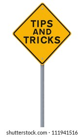 Road sign indicating Tips and Tricks (on white)