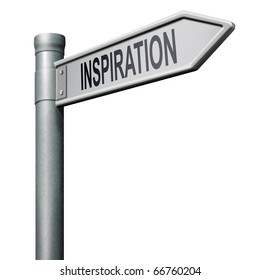 road sign indicating the way to inspiration get inspired be creative create and invent brainstorm and inspire
