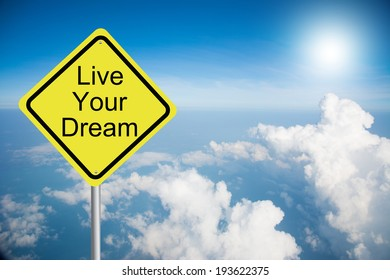 Road sign Live Your Dream