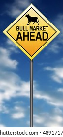 "Road Sign Metaphor with ""Bull Market Ahead"""