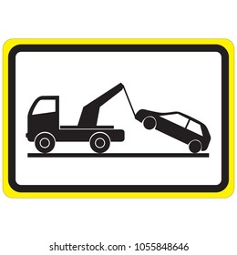 Road sign - no Parking. Sign of a tow truck.