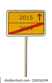 Road sign with the numbers 2014 and 2014/New year 2015
