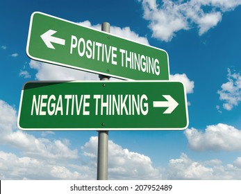 A road sign with positive thinking negative thinking words on sky background