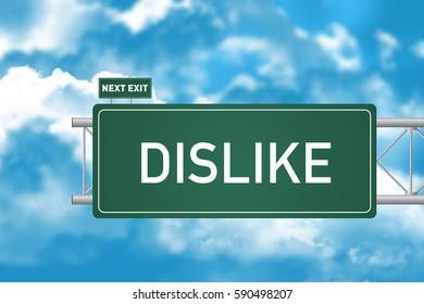 Road Sign Showing Dislike