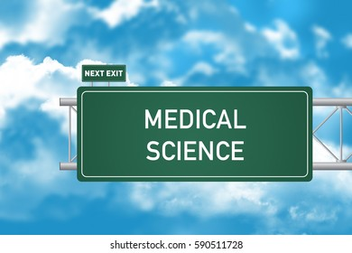 Road Sign Showing Medical Science