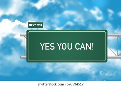 Road Sign Showing Yes You Can!
