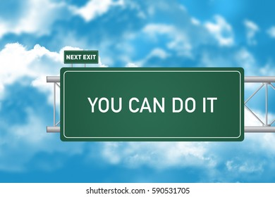 Road Sign Showing You Can Do It