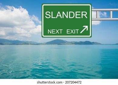 Road sign to SLANDER