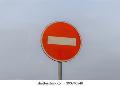 Road sign traffic is prohibited