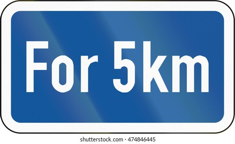 Road sign used in the African country of Botswana - The primary sign is effective for 5 kilometres.