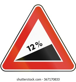 Road sign used in Slovakia - Dangerous ascent.