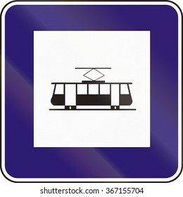 Road sign used in Slovakia - Tram stop.