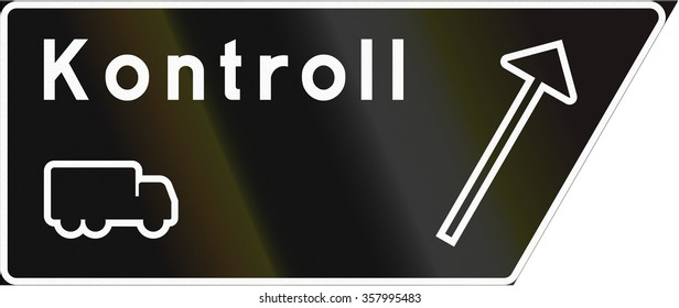 Road sign used in Sweden - Control.