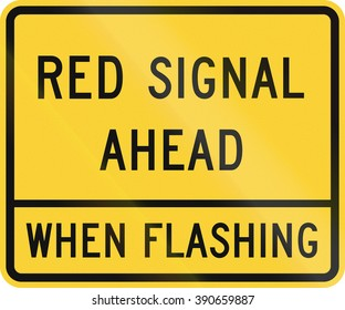 Road sign used in the US state of Delaware - Red signal ahead.